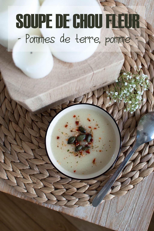 soupe de chou-fleur pommes de terre pomme food recette le petit monde d'elodie vegan