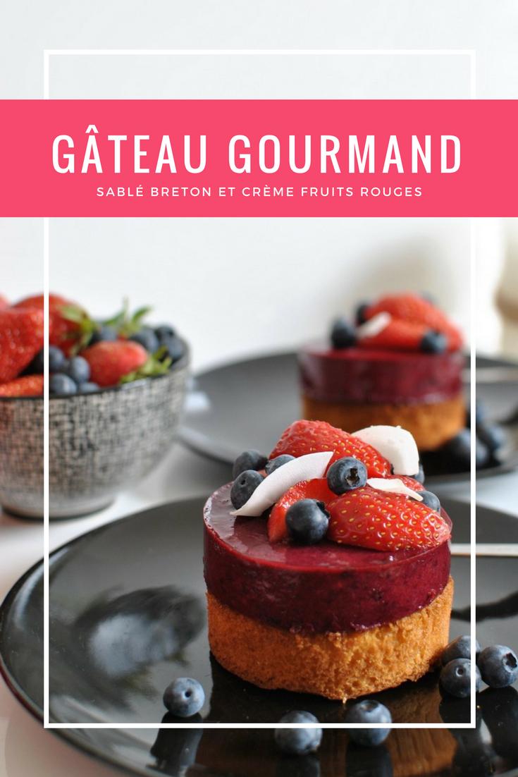 gâteau gourmand sablé et crème fruits rouges food dessert le petit monde d'elodie recettes