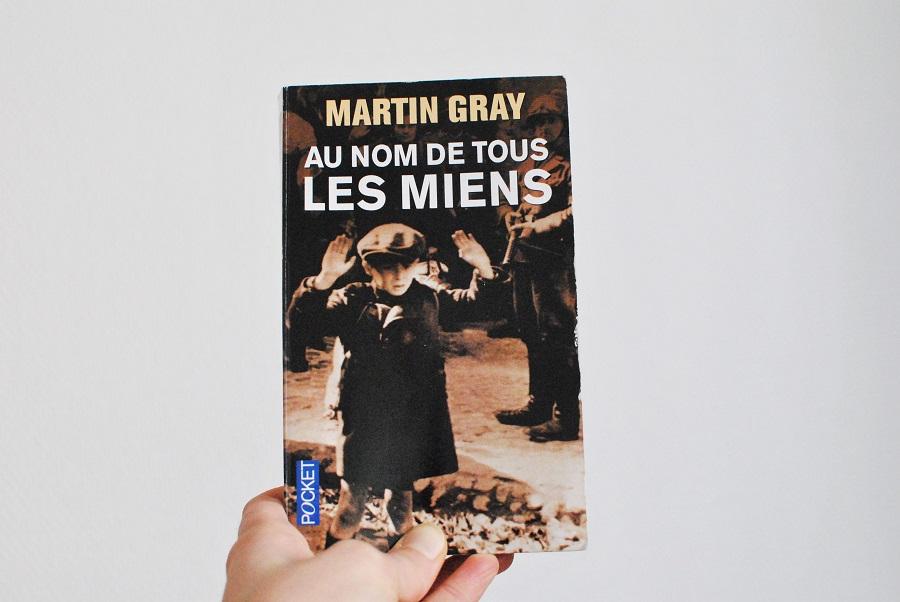 Au nom de tous les miens martin gray lecture