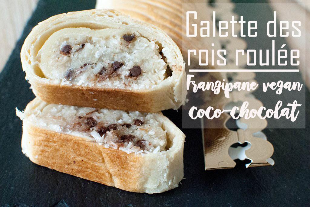 galette des rois roulée frangipane vegan noix de coco chocolat recettes food le petit monde d'elodie