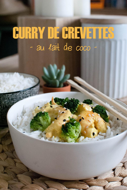 curry de crevettes au lait de coco healthy recette végétarienne le petit monde d'elodie