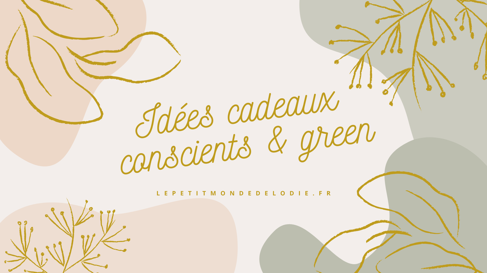 idées cadeaux conscients et green